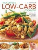 Gardner, Elaine - Complete Low-Carb Cookbook - 9781844766505 - V9781844766505
