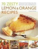 Dorman, Coralie - 70 Zesty Lemon & Orange Recipes - 9781844768103 - V9781844768103