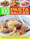 Wright, Jeni - 100 Pasta Sauces - 9781844768257 - V9781844768257