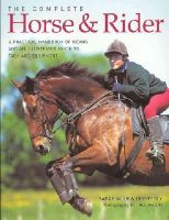 Muir, Sarah; Sly, Debbie - Complete Horse and Rider - 9781844768769 - V9781844768769