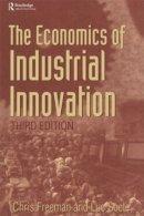 Freeman; SOETE - Economics of Industrial Innovation - 9781844800933 - V9781844800933