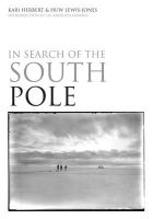 Herbert, Kari, Lewis-Jones, Huw - In Search of the South Pole - 9781844861378 - V9781844861378