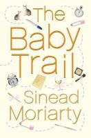Moriarty, Sinéad - The Baby Trail - 9781844880409 - KIN0008218