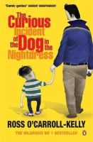 - ROSS O'CARROLL CURIOUS INCIDENT OF THE DOG IN THE NIGHTDRESS - 9781844880843 - KOC0009047
