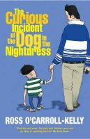 O'Carroll-Kelly, Ross - The Curious Incident of the Night in the Nightdress - 9781844880898 - KRF0023074