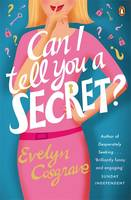 Cosgrave, Evelyn - Can I Tell You a Secret? - 9781844881482 - KST0017182
