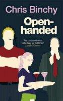 Binchy, Chris - Open-handed - 9781844881727 - KTJ0000490