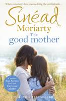 Moriarty, Sinéad - The Good Mother - 9781844883516 - V9781844883516