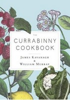 Kavanagh, James, Murray, William - The Currabinny Cookbook - 9781844884148 - V9781844884148