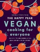 Flynn, David, Flynn, Stephen - The Happy Pear: Vegan Cooking for Everyone: Over 200 Delicious Recipes That Anyone Can Make - 9781844884872 - V9781844884872