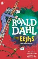 Roald Dahl - The Eejits (Itchy Coo) - 9781845020972 - V9781845020972