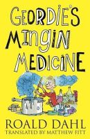 Roald Dahl - Geordie's Mingin Medicine (Itchy Coo) (Itchy Coo) - 9781845021603 - V9781845021603