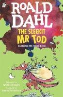Roald Dahl - The Sleekit Mr Tod - 9781845021986 - 9781845021986