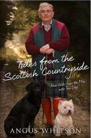 Whitson, Angus - Tales from the Scottish Countryside - 9781845022570 - V9781845022570