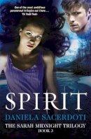 Daniela Sacerdoti - Spirit (The Sarah Midnight Trilogy) - 9781845025403 - V9781845025403