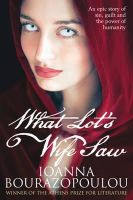 Bourazopoulou, Ioanna - What Lot's Wife Saw - 9781845025472 - V9781845025472