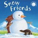 Butler, M. Christina - Snow Friends - 9781845065614 - V9781845065614