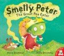 Steve Smallman - Smelly Peter: The Great Pea Eater - 9781845066260 - KAK0009298