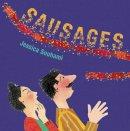 Souhami, Jessica - Sausages! - 9781845076016 - V9781845076016