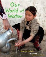 Hollyer, Beatrice - Our World of Water - 9781845079734 - V9781845079734
