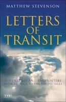 Stevenson, Matthew - Letters of Transit: Adventures and Encounters from America to the Pacific Isles - 9781845114541 - V9781845114541