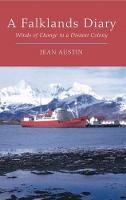 Austin, Jean - A Falklands Diary: Winds of Change in a Distant Colony - 9781845117139 - V9781845117139