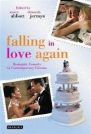 - Falling in Love Again: Romantic Comedy in Contemporary Cinema - 9781845117719 - V9781845117719