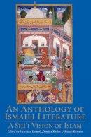 Kutub Kassam - An Anthology of Ismaili Literature: A Shi'i Vision of Islam - 9781845117948 - V9781845117948