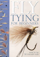 Gathercole, Peter - Fly-Tying for Beginners - 9781845131180 - V9781845131180