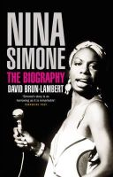 Brun-Lambert, David - Nina Simone: The Biography - 9781845135102 - V9781845135102