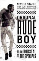 Staple, Neville - Original Rude Boy - 9781845135423 - V9781845135423
