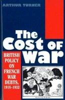 Turner, Arthur - Cost of War - 9781845192006 - V9781845192006