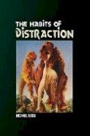 Wood, Michael - Habits of Distraction - 9781845192495 - V9781845192495