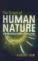 Low, Albert - Origin of Human Nature - 9781845192600 - V9781845192600