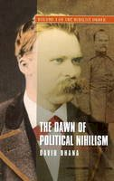 Ohana, David - Dawn of Political Nihilism - 9781845195663 - V9781845195663