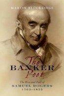 Blocksidge, Martin - Banker Poet - 9781845195809 - V9781845195809