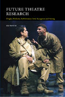 Rozik, Eli - Future Theatre Research - 9781845197742 - V9781845197742