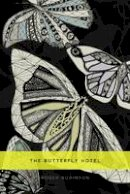 Robinson, Roger - The Butterfly Hotel - 9781845232191 - V9781845232191