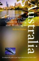 Roberta Duman - A City by City Guide to Living And Working in Australia (City By City Guide) - 9781845280895 - V9781845280895