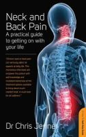 Jenner, Dr Chris - Neck and Back Pain: A self-help guide - 9781845284688 - V9781845284688