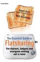 Hunt, R/Hutchin; , Hunt/Hutchinson - Essential Guide To Flatsharing - 9781845285487 - V9781845285487