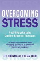 Brosan, Leonora, Todd, Gillian - Overcoming Stress - 9781845292331 - KRA0002544