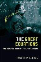 Crease, Robert - Brief Guide to the Great Equations - 9781845292812 - V9781845292812