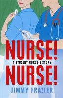 Jimmy Frazier - Nurse, Nurse - 9781845293956 - V9781845293956