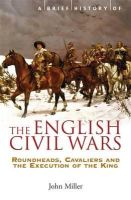 Miller, John - Brief History of the English Civil Wars - 9781845296834 - V9781845296834
