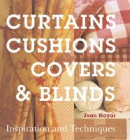 Nayar, Jean - Curtains, Cushions, Covers and Blinds - 9781845334178 - V9781845334178