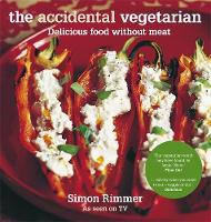 Rimmer, Simon - Accidental Vegetarian - 9781845335557 - KSG0015297
