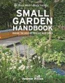 Wilson, Andrew - Rhs Small Garden Handbook - 9781845336813 - V9781845336813