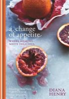 Diana Henry - Change of Appetite - 9781845337841 - V9781845337841