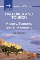 Buswell, R.J. - Mallorca and Tourism - 9781845411794 - V9781845411794